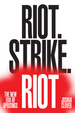 Cover of Riot. Strike. Riot