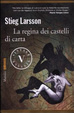 Cover of La regina dei castelli di carta