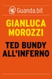 Cover of Ted Bundy all'inferno
