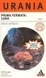 Cover of Prima fermata: Luna