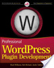 Cover of Professional WordPress Plugin Development