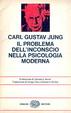 Cover of Il problema dell'inconscio nella psicologia moderna