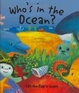 Cover of Who's In The Ocean?