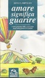 Cover of Amare significa guarire