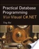 Cover of Practical Database Programming with Visual C#.Net