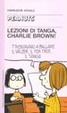 Cover of Lezioni di tanga, Charlie Brown!