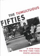 Cover of The Tumultuous Fifties (Paperback)