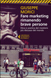 Cover of Fare marketing rimanendo brave persone