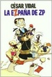 Cover of EZPAÑA DE ZP,LA