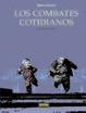 Cover of Los Combates Cotidianos: Clavar clavos