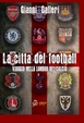 Cover of La città del football