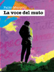 Cover of La voce del muto