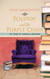Cover of Tolstoy and the Purple Chair