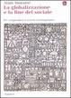 Cover of La globalizzazione e la fine del sociale
