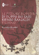 Cover of Le pitture rupestri di Tuppo dei Sassi - Riparo Ranaldi - Filiano
