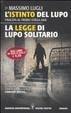 Cover of L'istinto del lupo - La legge di lupo solitario