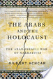 Cover of The Arabs and the Holocaust