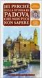 Cover of 101 perché sulla storia di Padova che non puoi non sapere
