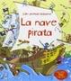 Cover of La nave pirata. Libri animati
