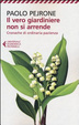 Cover of Il vero giardiniere non si arrende. Cronache di ordinaria pazienza