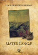 Cover of Mater Langae