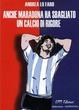 Cover of Anche Maradona ha sbagliato un calcio di rigore