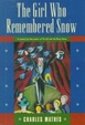 Cover of The Girl Who Remembered Snow