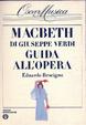 Cover of Macbeth di Giuseppe Verdi : guida all'opera
