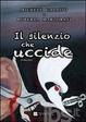 Cover of Il silenzio che uccide