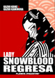 Cover of Lady Snowblood regresa