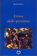 Cover of Errore dello spiritismo
