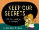 Cover of Keep Our Secrets