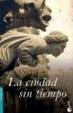 Cover of La ciudad sin tiempo