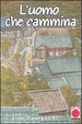 Cover of L'uomo che cammina