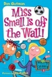 Cover of My Weird School #5: Miss Small Is Off the Wall!