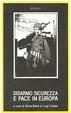 Cover of Disarmo, sicurezza e pace in Europa