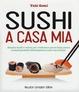 Cover of Sushi a casa mia