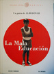 Cover of La Mala Educación