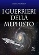 Cover of I guerrieri della Mephisto