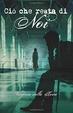Cover of Cio' che resta di noi
