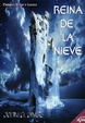 Cover of REINA DE LA NIEVE