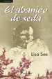 Cover of El abanico de seda