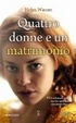 Cover of Quattro donne e un matrimonio