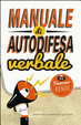 Cover of Manuale di autodifesa verbale