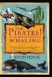 Cover of Pirates! In an Adventure with Whaling