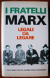 Cover of I Fratelli Marx - Legali da Legare