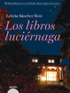 Cover of Los libros luciérnaga