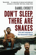 Cover of Don't Sleep, There are Snakes