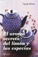 Cover of El aroma secreto del limón y las especias
