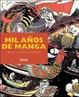 Cover of Mil anos de manga/ A Thousand Years Of Manga